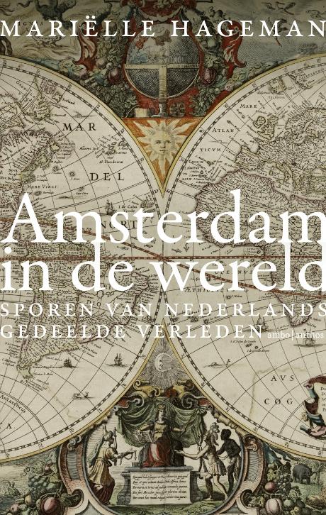 Lezing Mariëlle Hageman over Amsterdam in de wereld