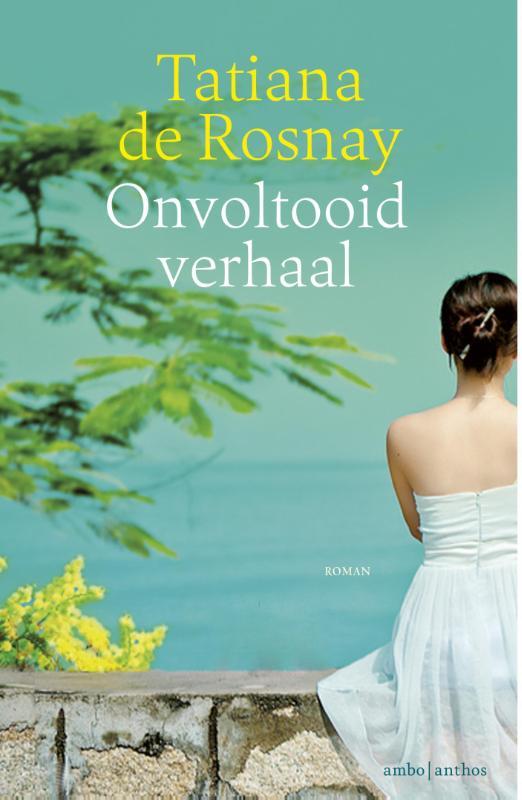 Onvoltooid verhaal - Tatiana de Rosnay