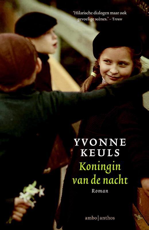 Koningin van de nacht - Yvonne Keuls