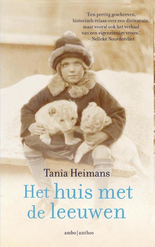 Het huis met de leeuwen - Tania Heimans