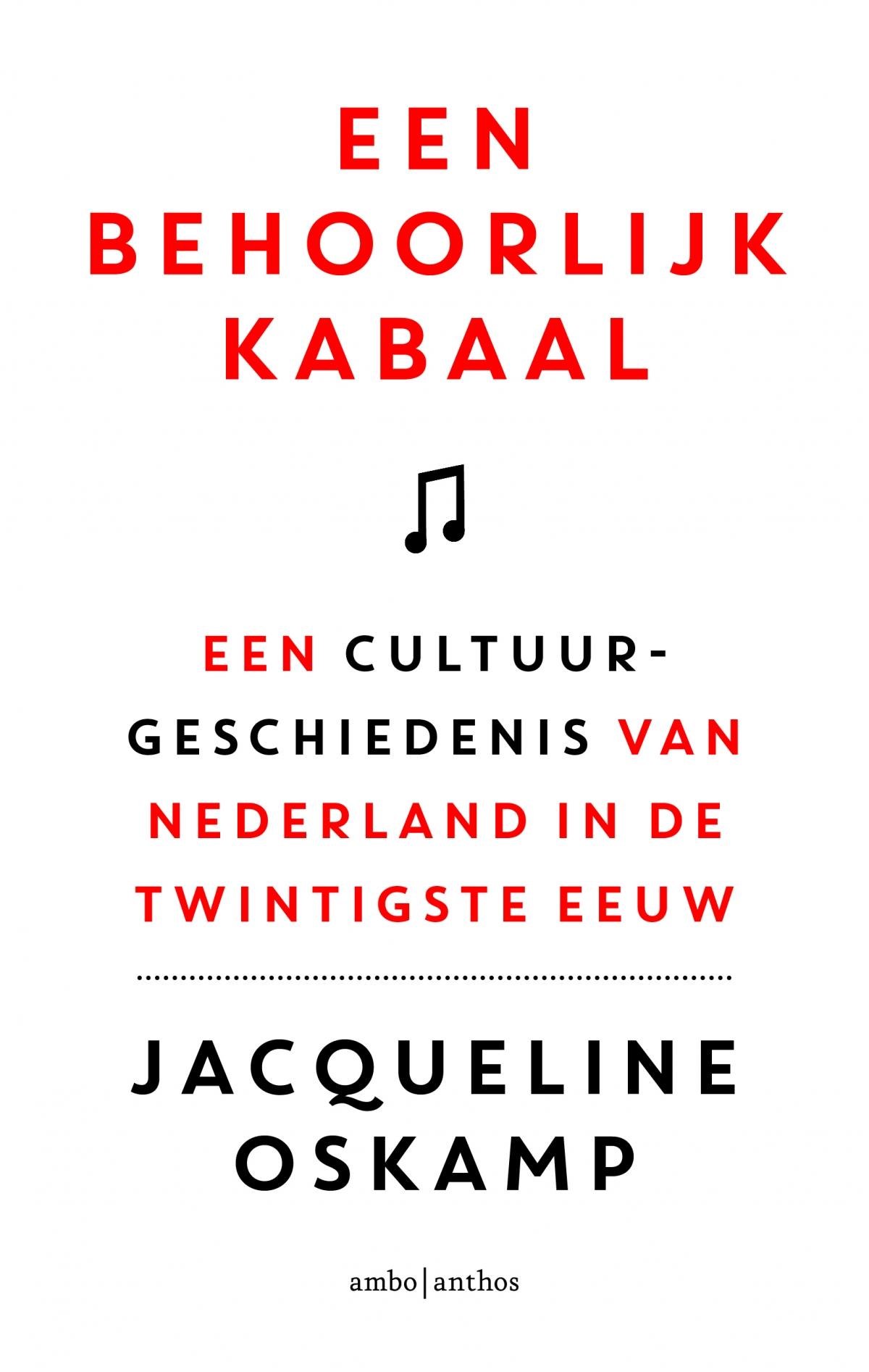 Een behoorlijk kabaal - Jacqueline Oskamp