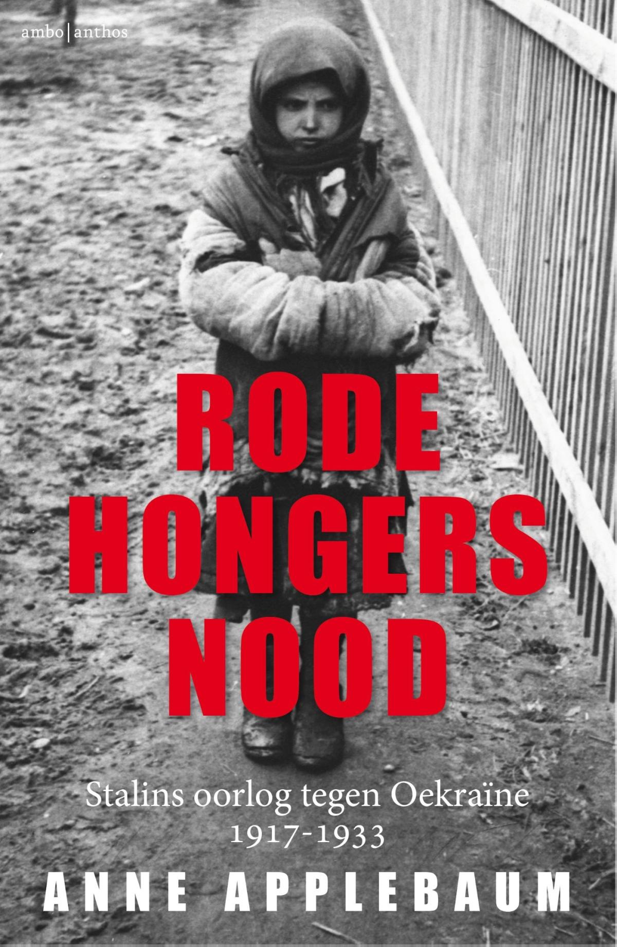 Rode hongersnood - Anne Applebaum