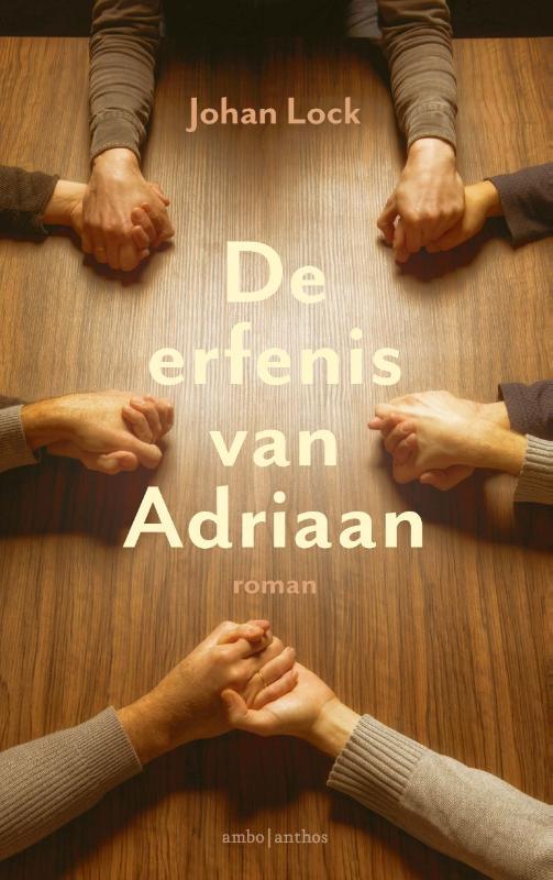 De erfenis van Adriaan - Johan Lock