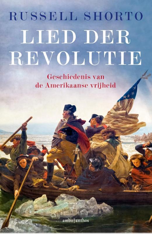 Lied der Revolutie - Russell Shorto
