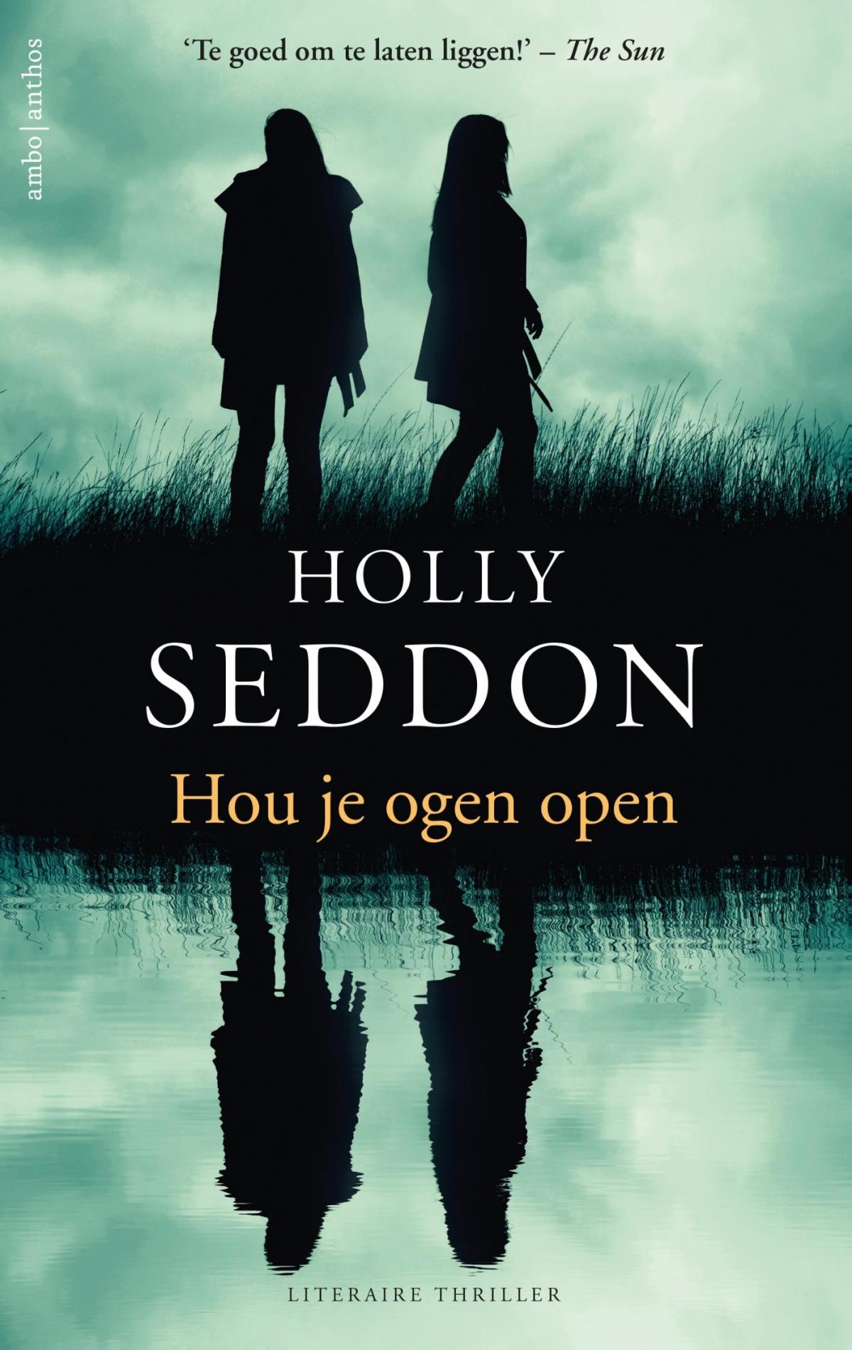 Hou je ogen open - Holly Seddon