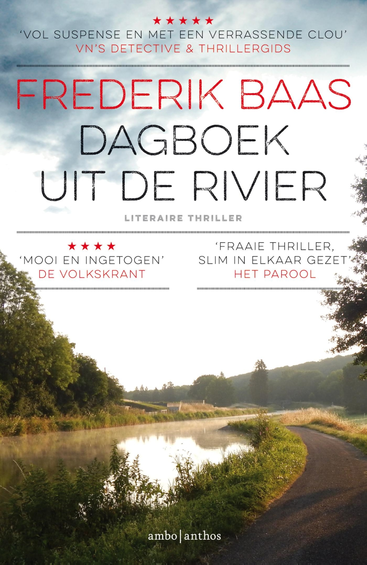 Dagboek uit de rivier - Frederik Baas