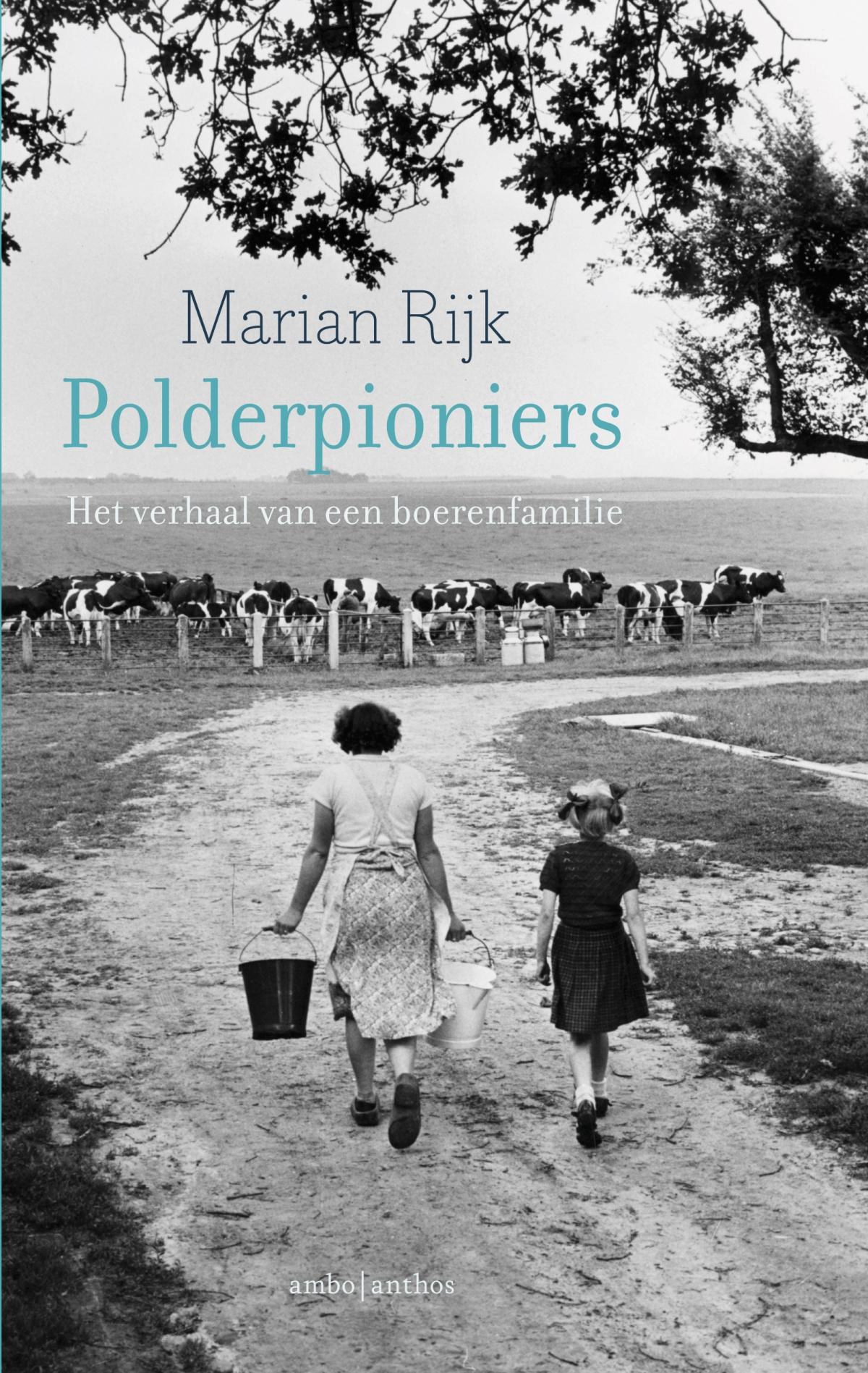 Polderpioniers - Marian Rijk