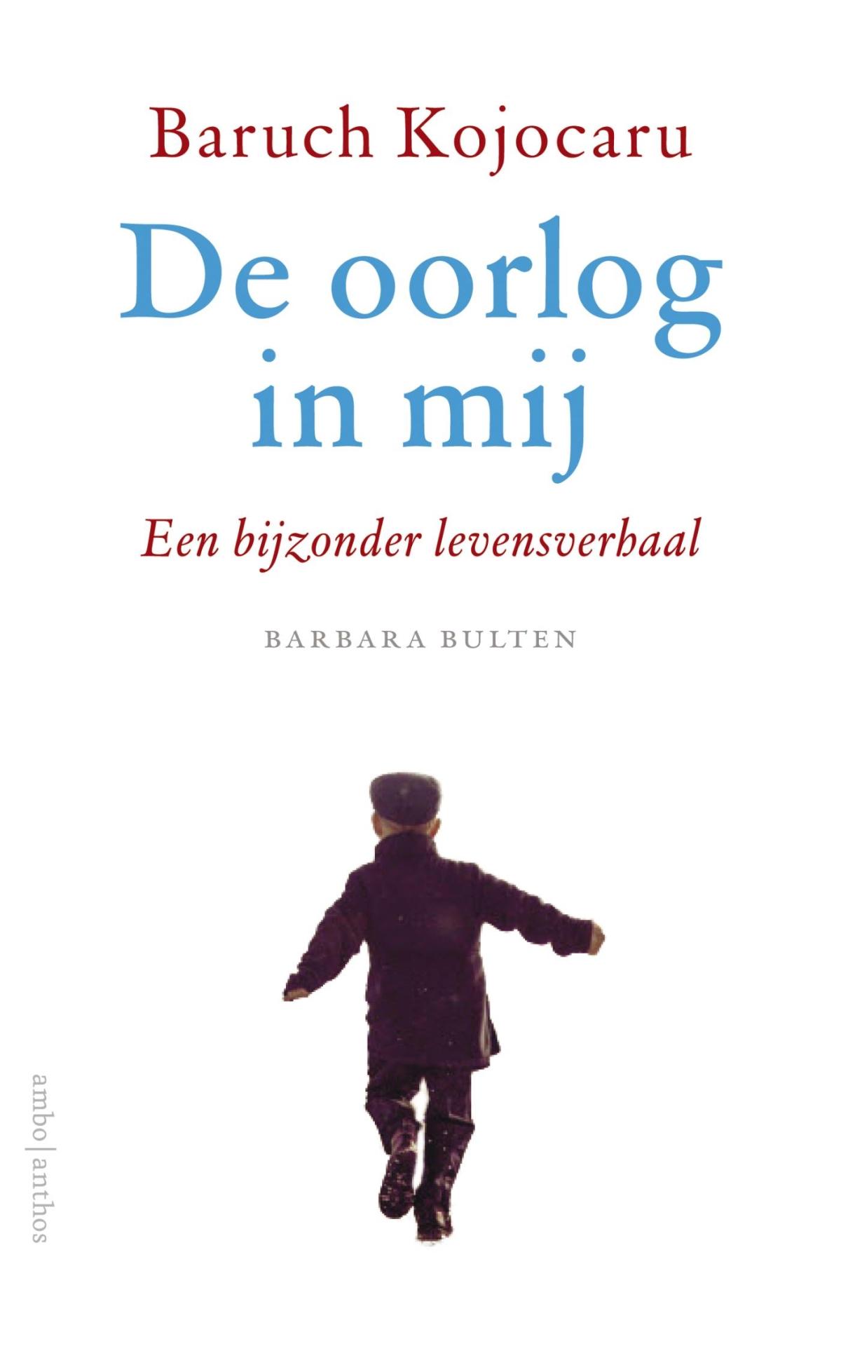 De oorlog in mij - Barbara Bulten