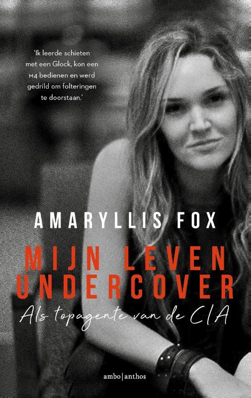 Mijn leven undercover - Amaryllis Fox