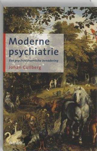 Moderne psychiatrie - Johan Cullberg