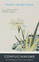 Confucianisme - Karel L. van der Leeuw
