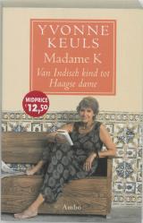 Madame K Midprice - Yvonne Keuls