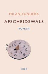 Afscheidswals - Milan Kundera
