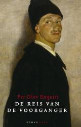 De reis van de voorganger - Per Olov Enquist