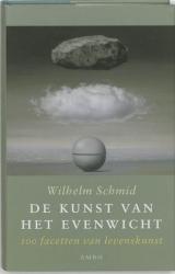 De kunst van het evenwicht - Wilhelm Schmid