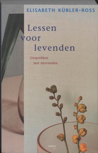 Lessen voor levenden - Elisabeth Kübler-Ross