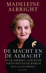 De macht en de almacht - Madeleine Albright