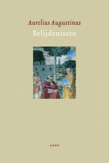 Belijdenissen - Aurelius Augustinus