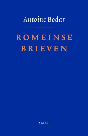 Romeinse brieven - Antoine Bodar