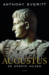 Augustus - Anthony Everitt