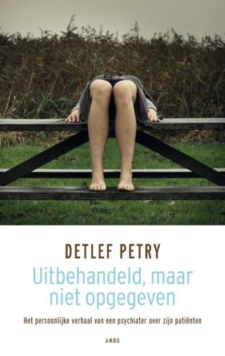 Uitbehandeld, maar niet opgegeven - Detlef Petry
