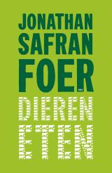 Dieren eten - Jonathan Safran Foer