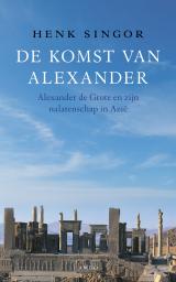 De komst van Alexander - Henk Singor