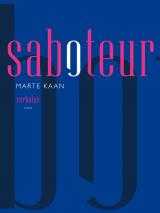 Saboteur - Marte Kaan
