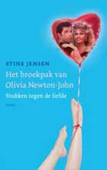 Het broekpak van Olivia Newton John - Stine Jensen