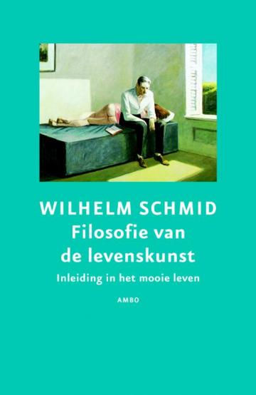Filosofie van de levenskunst - Wilhelm Schmid