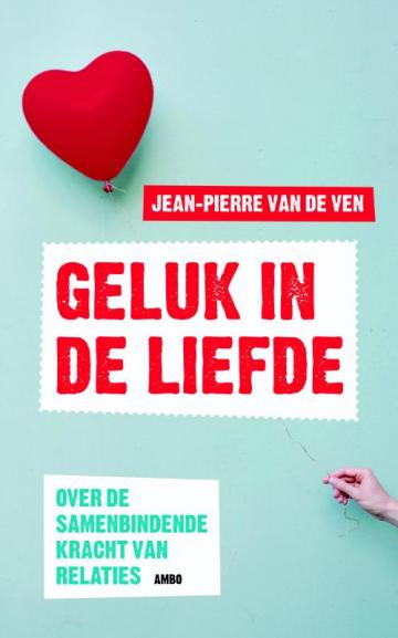 Geluk in de liefde - Jean-Pierre van de Ven