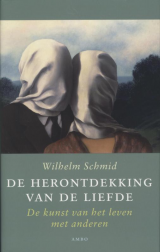 De herontdekking van de liefde - Wilhelm Schmid