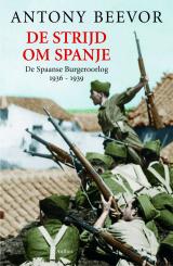 De strijd om Spanje - Antony Beevor