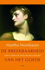De breekbaarheid van het goede - Martha Nussbaum