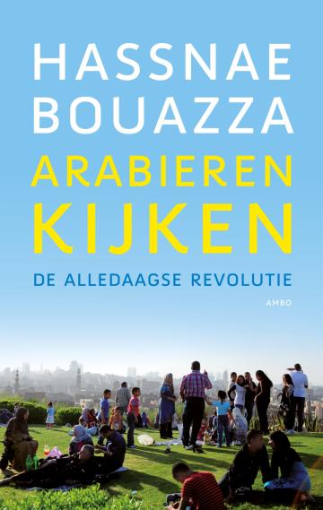 Arabieren kijken - Hassnae Bouazza