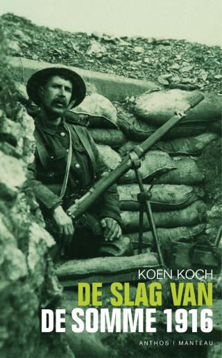 De slag van de Somme 1916 - Koen Koch