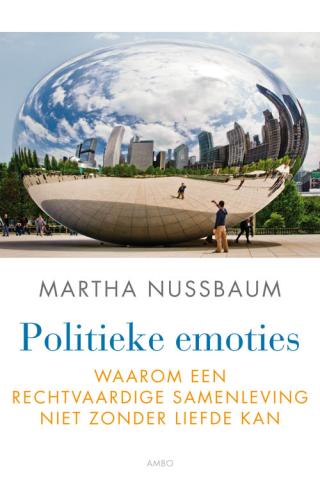 Politieke emoties - Martha Nussbaum