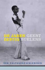 De jaren zestig - Geert Buelens