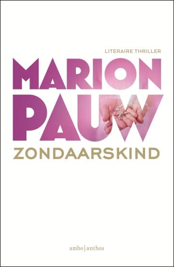 Zondaarskind - Marion Pauw
