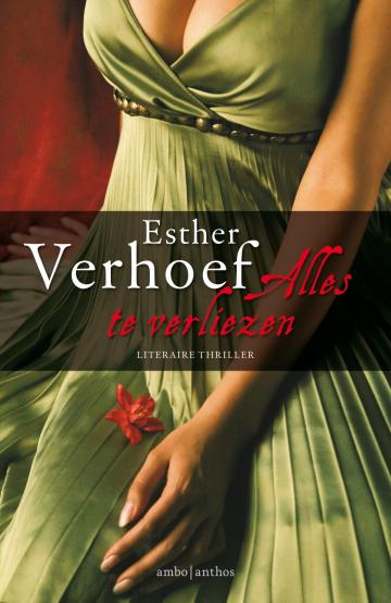 Alles te verliezen - Esther Verhoef