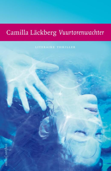 Vuurtorenwachter - Camilla Läckberg