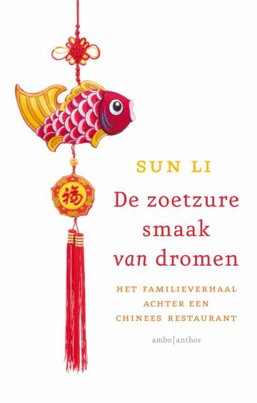 De zoetzure smaak van dromen - Sun Li