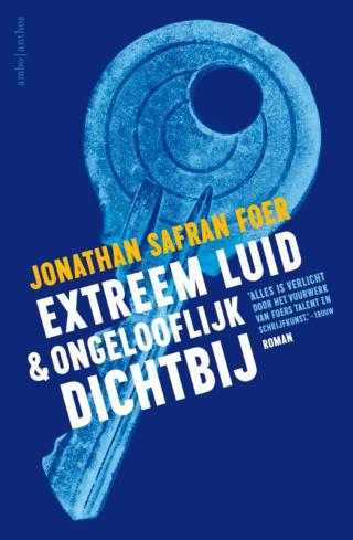 Extreem luid & ongelooflijk dichtbij - Jonathan Safran Foer