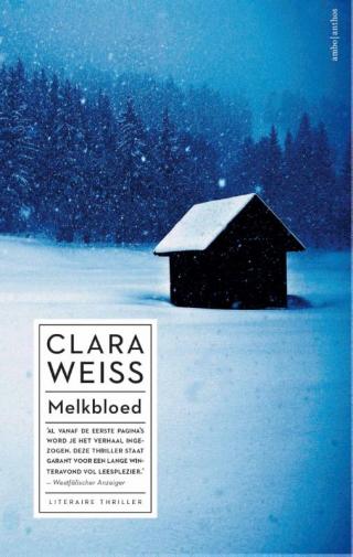Melkbloed - Clara Weiss