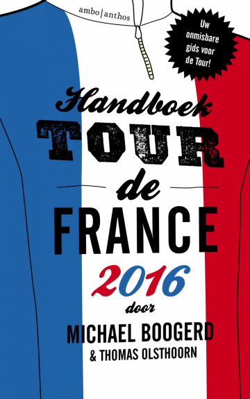Handboek Tour de France 2016 - Michael Boogerd
