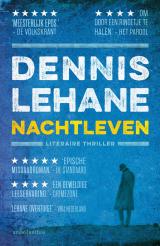 Nachtleven - Dennis Lehane