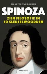 Spinoza. Zijn filosofie in vijftig sleutelwoorden - Maarten van Buuren