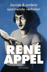 Joyride & andere spannende verhalen - René Appel
