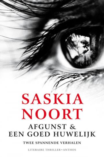 Afgunst & Een goed huwelijk - Saskia Noort
