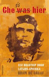 Che is hier - Bram de Graaf